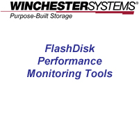 How to video demonstrating the FlashDisk Performance Monitoring Tools.